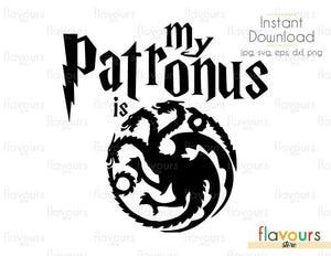 My patronus is - targaryen dragons - Game Of Thrones - Harry Potter - Cuttable Design Files (Svg, Eps, Dxf, Png, Jpg) For Silhouette and Cricut