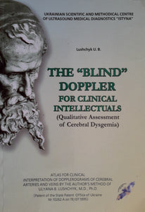 "The ""Blind"" Doppler for clinical intellectuals Book"