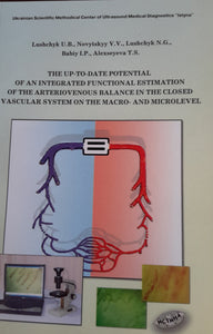 Macro-micro angiology  Book:  The up-to-date potential of an integrated functional estimation of the arteriovenous balance in the closed vascular system on the macro- and microlevel