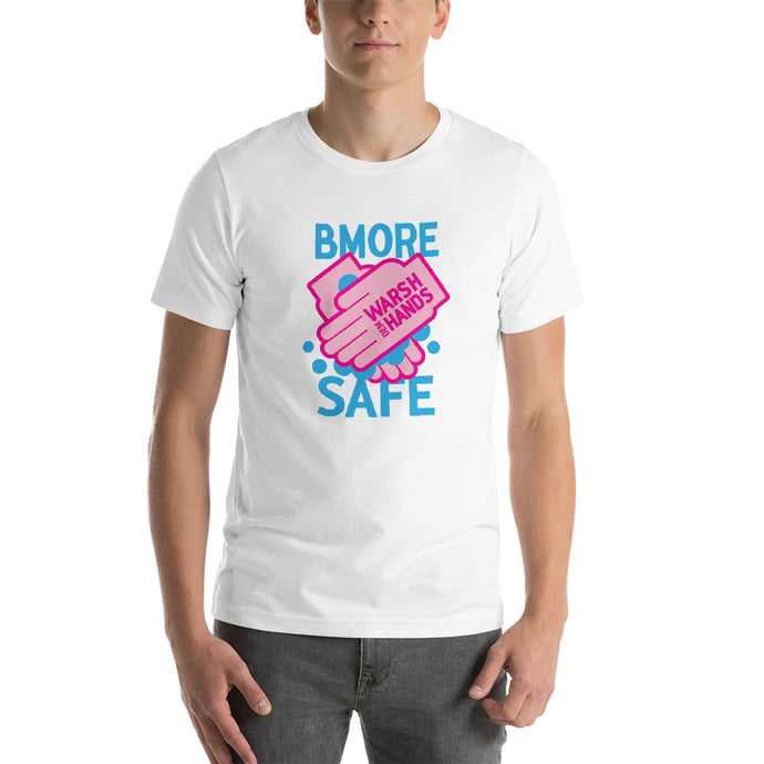 BMORE Safe Warsh Hands Short-Sleeve Unisex T-Shirt