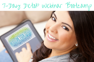 7-Day Detox Webinar Boot Camp