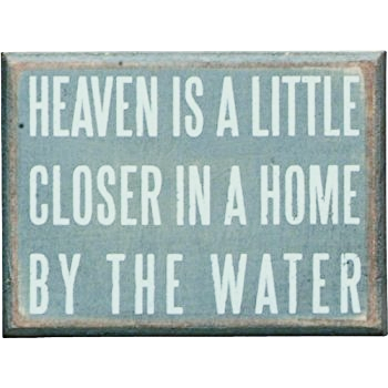 Beach House Signs - heaven is a little closer