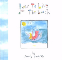 How To Live At The Beach Book by Sandy Gingras FantaSea Coastal Home beach ocean decor