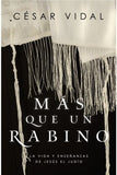 Más Que Un Rabino (More Than a Rabbi) By: Cesar Vidal