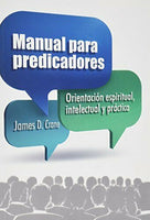 Manual de Predicadores By James D. Crane
