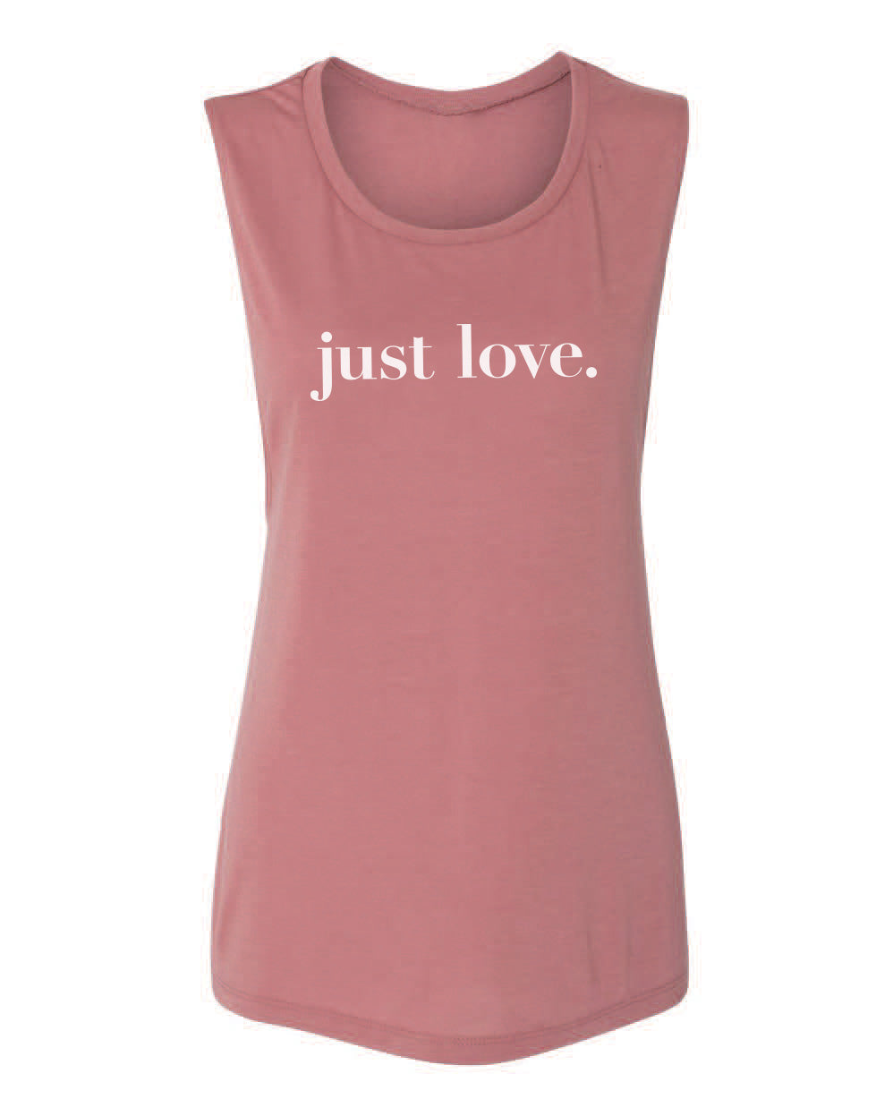 Just Love - Women's Flowy Muscle Tee - Mauve - Love Tee