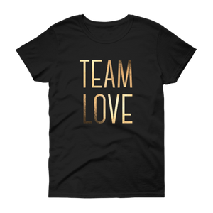 (CLOSEOUT) Team Love (ft. Gold Foil) - Women's T-Shirt - Love Tee