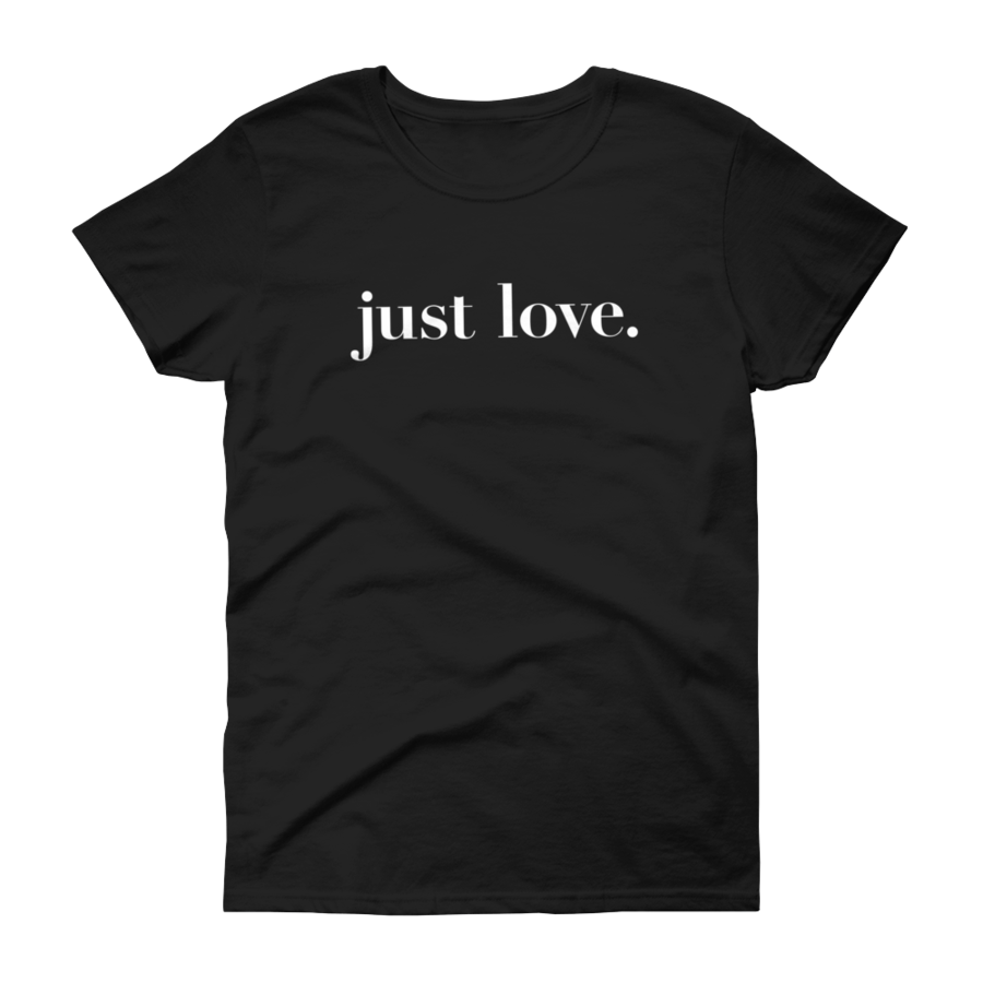 Just Love - Women's T-Shirt - Black - Love Tee