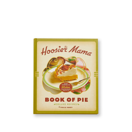 Hoosier Mama Book of Pie