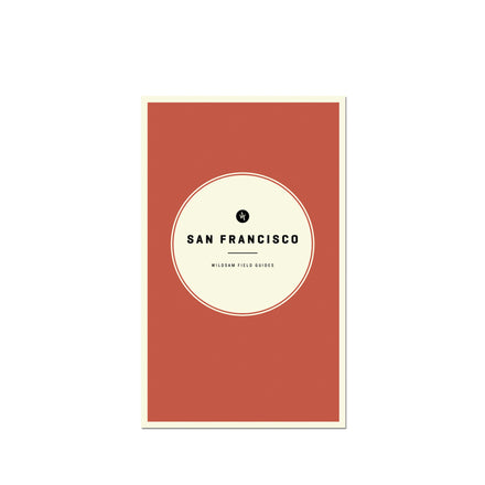 Wildsam Field Guide San Francisco