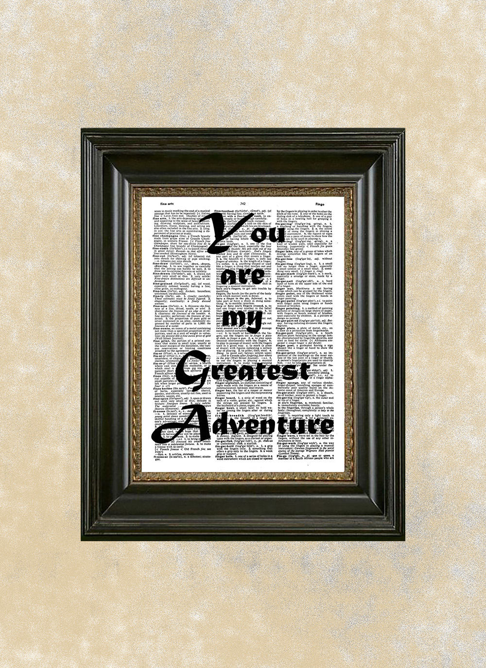 You Are My Greatest Adventure Printed On Dictionary Page You Are My