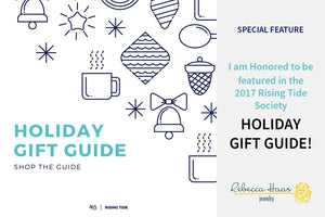 Rebecca Haas Jewelry Selected For The 2017 Rising Tide Holiday Gift Guide!