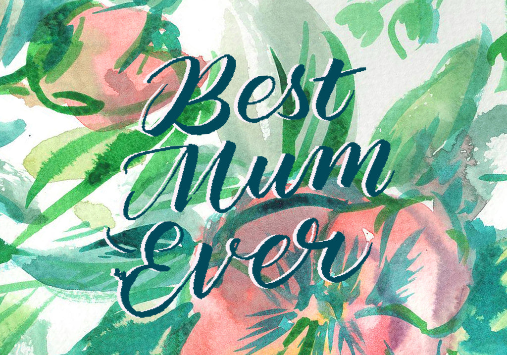 Best Mum Ever Downloadable Card