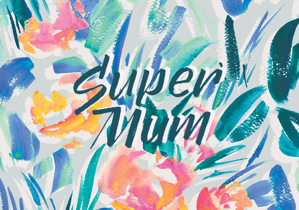 Super Mum Downloadable Card