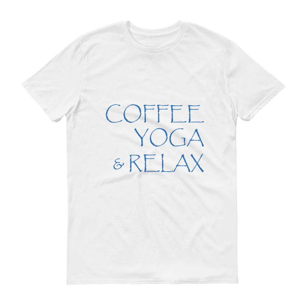 Coffee YOGA & Relax - Unisex Short sleeve t-shirt