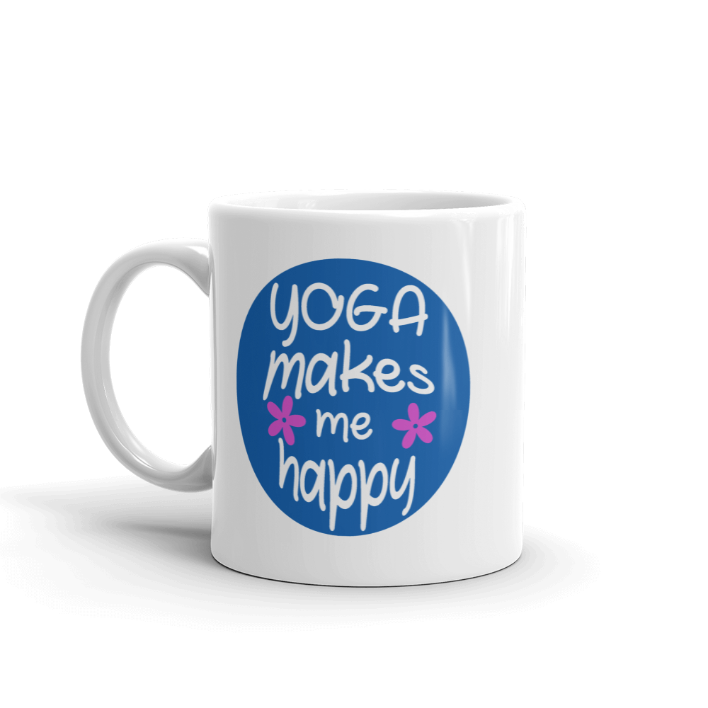 Yoga Makes Me Happy - Coffee Mug made in the USA