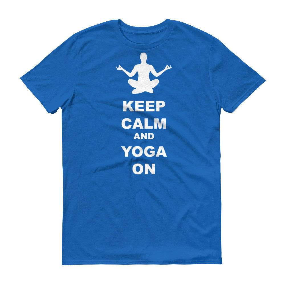 Keep Calm and Yoga On - Unisex Short sleeve t-shirt