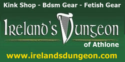 irelandsdungeon is a bdsm shop in ireland selling fetish and kink