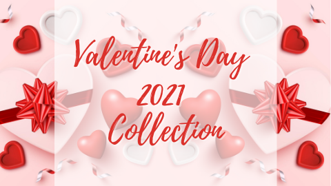 Valentine's Day 2021 Gifts Collection