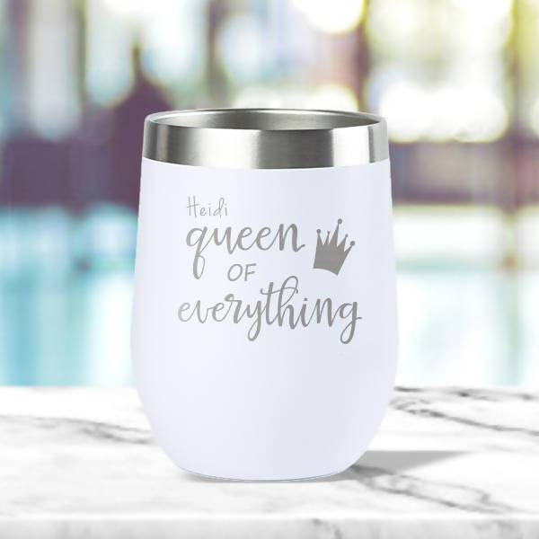 Queen of Everything' Insulated Tumbler (12oz) - Mother's Day
