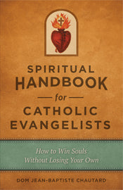 SPIRITUAL HANDBOOK FOR CATHOLIC EVANGELISTS - 2263 - Catholic Book & Gift Store