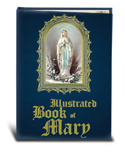 ILLUSTRATED BOOK OF MARY/HC - 2431 - Catholic Book & Gift Store