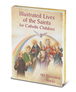 ILLUSTRATED LIVES OF THE SAINTS - 2488 - Catholic Book & Gift Store