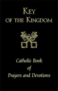 KEY OF THE KINGDOM/LG TYPE - 2590-BK - Catholic Book & Gift Store