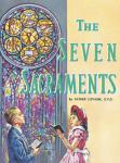 THE SEVEN SACRAMENTS - 278 - Catholic Book & Gift Store