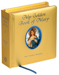 MY GOLDEN BOOK OF MARY - 449-97 - Catholic Book & Gift Store