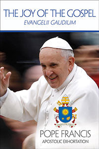 JOY OF THE GOSPEL - 7-458 - Catholic Book & Gift Store