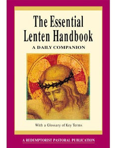 THE ESSENTIAL LENTEN HANDBOOK - 805677 - Catholic Book & Gift Store
