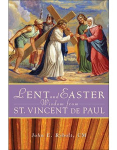 LENT AND EASTER WISDOM FROM ST VINCENT DE PAUL - 820113 - Catholic Book & Gift Store