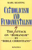 CATHOLICISM & FUNDAMENTALISM - 9780898701777 - Catholic Book & Gift Store