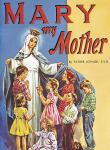 MARY MY MOTHER - 9780899422800 - Catholic Book & Gift Store