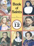 BOOK OF SAINTS PART 12 - 9780899425153 - Catholic Book & Gift Store