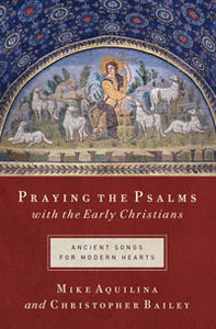 PRAYING THE PSALMS - 9781593251550 - Catholic Book & Gift Store
