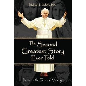 SECOND GREATEST STORY EVER TOLD - 9781596143166 - Catholic Book & Gift Store