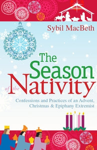 SEASON OF THE NATIVITY - 9781612614106 - Catholic Book & Gift Store