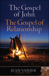 GOSPEL OF JOHN, THE GOSPEL OF RELATIONSHIP - 9781616368906 - Catholic Book & Gift Store