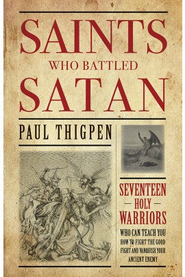 SAINTS WHO BATTLED SATAN - 9781618907189 - Catholic Book & Gift Store
