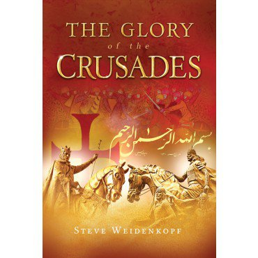 GLORY OF THE CRUSADES - CB379 - Catholic Book & Gift Store