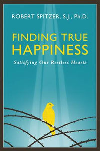 FINDING TRUE HAPPINESS - FTH-P - Catholic Book & Gift Store