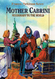 MOTHER CABRINI: MISSIONARY TO THE WORLD - MCMW-P - Catholic Book & Gift Store