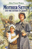 MOTHER SETON AND THE SISTERS OF CHARITY - MSSC-P - Catholic Book & Gift Store