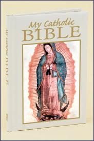 MY CATHOLIC BIBLE - OUR LADY OF GUADALUPE - RG14052 - Catholic Book & Gift Store