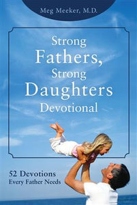 STRONG FATHERS, STRONG DAUGHTERS - SFSDDE-H - Catholic Book & Gift Store