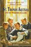 ST. THOMAS AQUINAS AND THE PREACHING BEGGARS - STAPB-P - Catholic Book & Gift Store