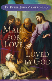 MADE FOR LOVE, LOVED BY GOD - T36635 - Catholic Book & Gift Store