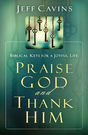 PRAISE GOD AND THANK HIM - T36723 - Catholic Book & Gift Store